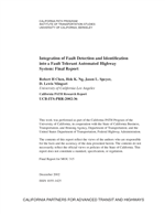 Cover of Integration of fault detection and identification into a fault tolerant automated highway system: final report