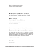 Cover of Evaluation of the effects of intelligent cruise control vehicles in mixed traffic
