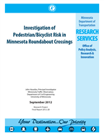 Cover of Investigation of Pedestrian/Bicyclist Risk in Minnesota Roundabout Crossings