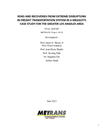 Cover of Risks and Recoveries from Extreme Disruptions in Freight Transportation System in a Megacity: Case Study for the Greater Los Angeles Area
