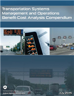 Transportation Systems Management and Operations Benefit-Cost