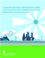 Climate Change Adaptation Guide for Transportation Systems