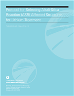 Cover of PROTOCOL FOR SELECTING ALKALI-SILICA REACTION (ASR)-AFFECTED STRUCTURES FOR LITHIUM TREATMENT