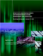 Cover of EFFECTS OF CATASTROPHIC EVENTS ON TRANSPORTATION SYSTEM MANAGEMENT AND OPERATIONS: NORTHRIDGE EARTHQUAKE - JANUARY 17, 1994