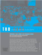 Cover of TRB 2005 Annual Meeting Highlights: Providing a Safe, Secure, and Integrated System: 84th Annual Meeting Spotlights Transportation from the Customer's Perspective
