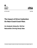 Cover of The Impact of Driver Inattention on Near-Crash/Crash Risk: An Analysis Using the 100-Car Naturalistic Driving Study Data